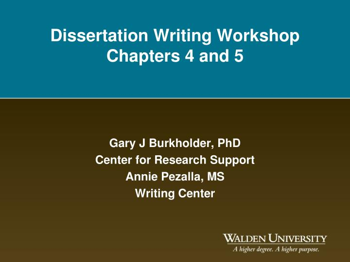 Dissertation writing workshop chapters 4 and 5 l.jpg