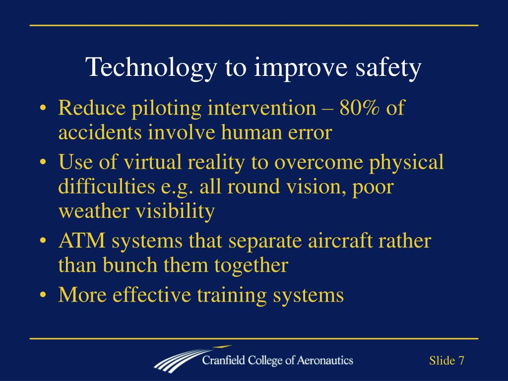 Technology to improve safety