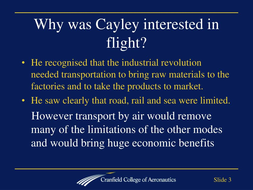 Why was Cayley interested in flight?