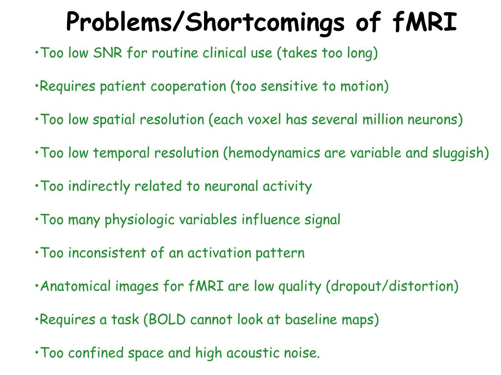 Problems/Shortcomings of fMRI