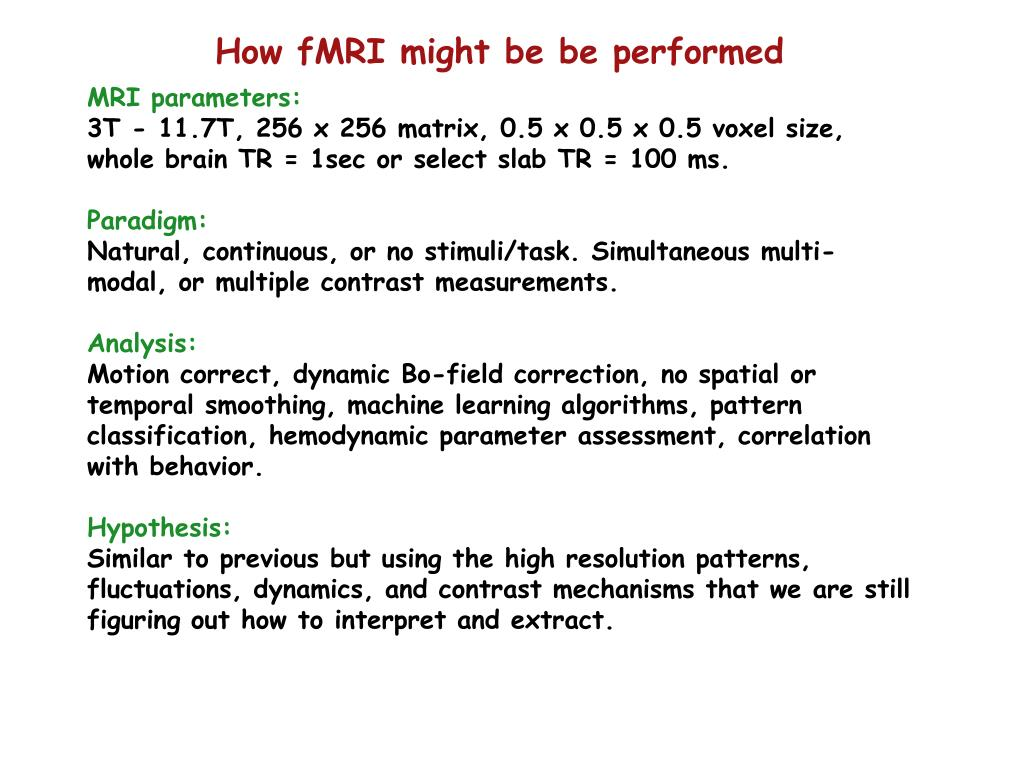 How fMRI might be be performed