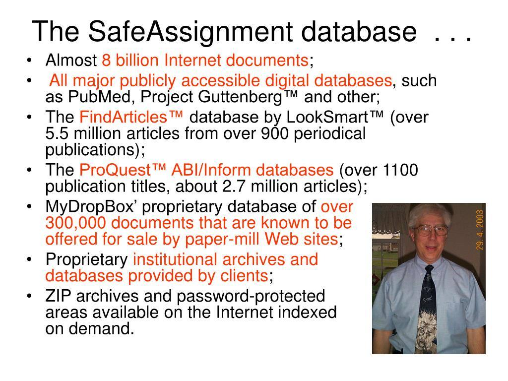The SafeAssignment database  . . .