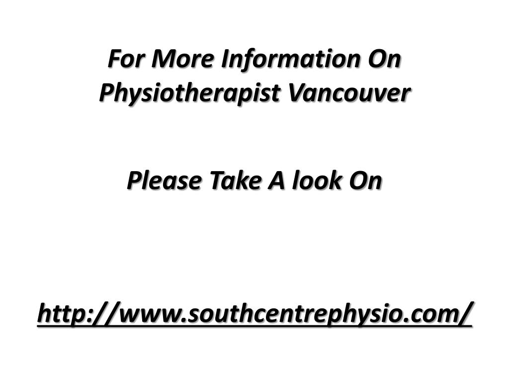 For More Information On Physiotherapist Vancouver