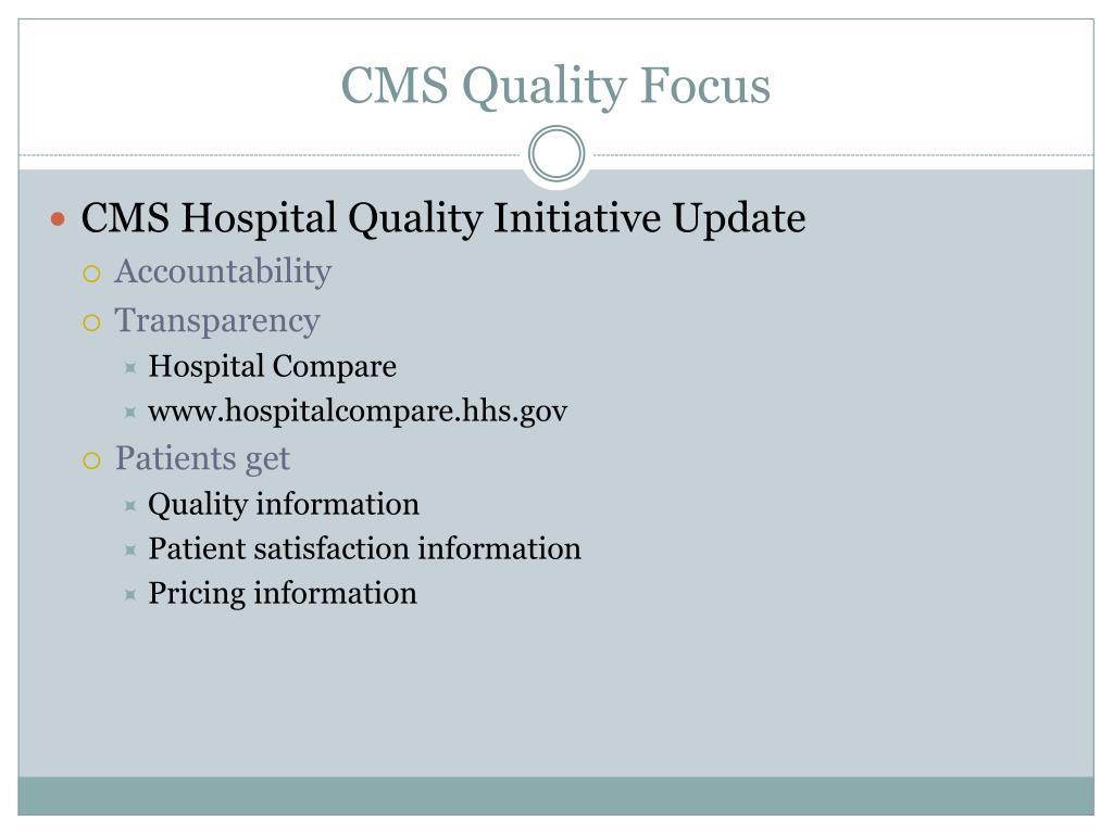 CMS Quality Focus