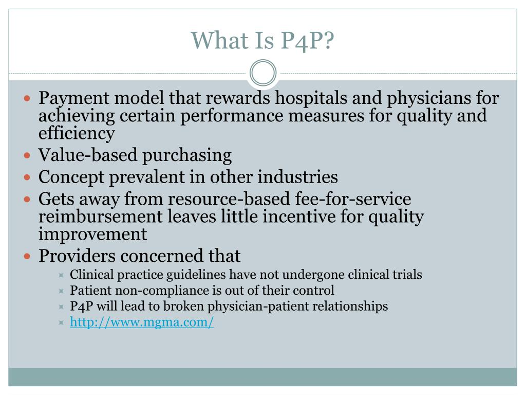 What Is P4P?