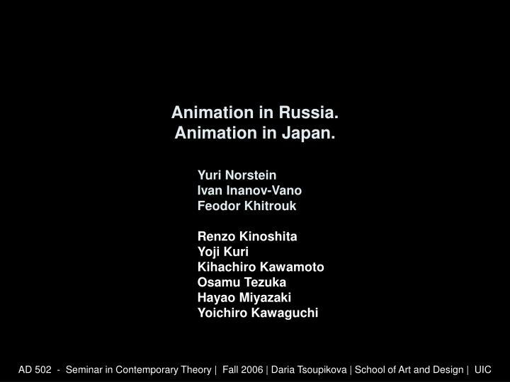 Animation in russia animation in japan