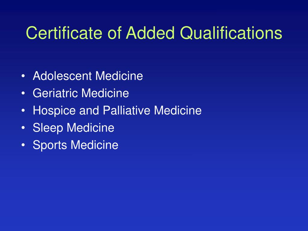 Certificate of Added Qualifications
