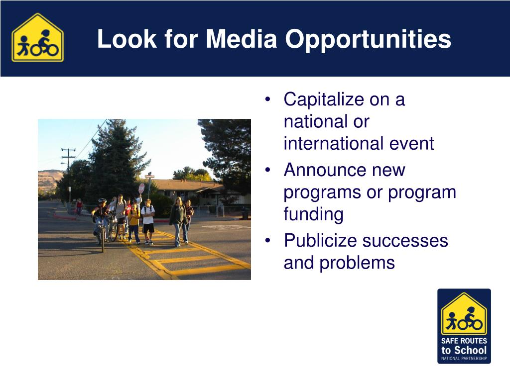Look for Media Opportunities
