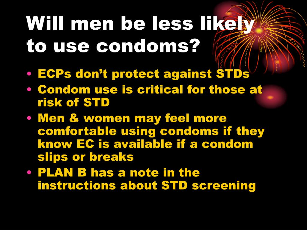 Will men be less likely to use condoms?