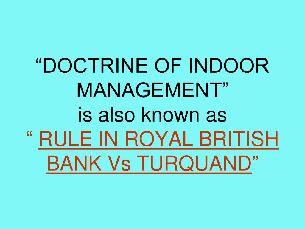"""DOCTRINE OF INDOOR MANAGEMENT"""