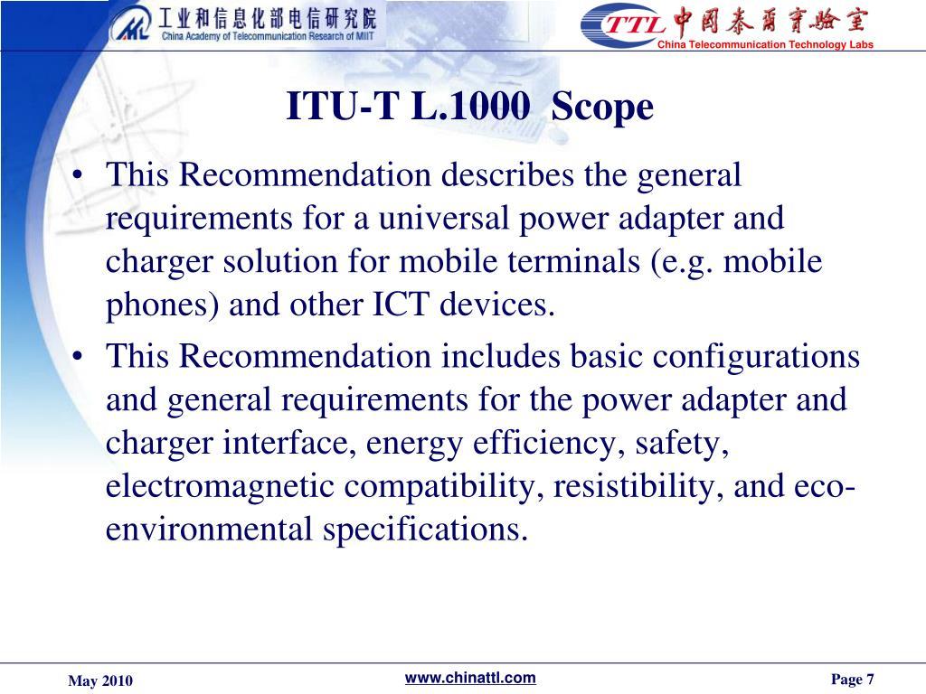ITU-T L.1000  Scope
