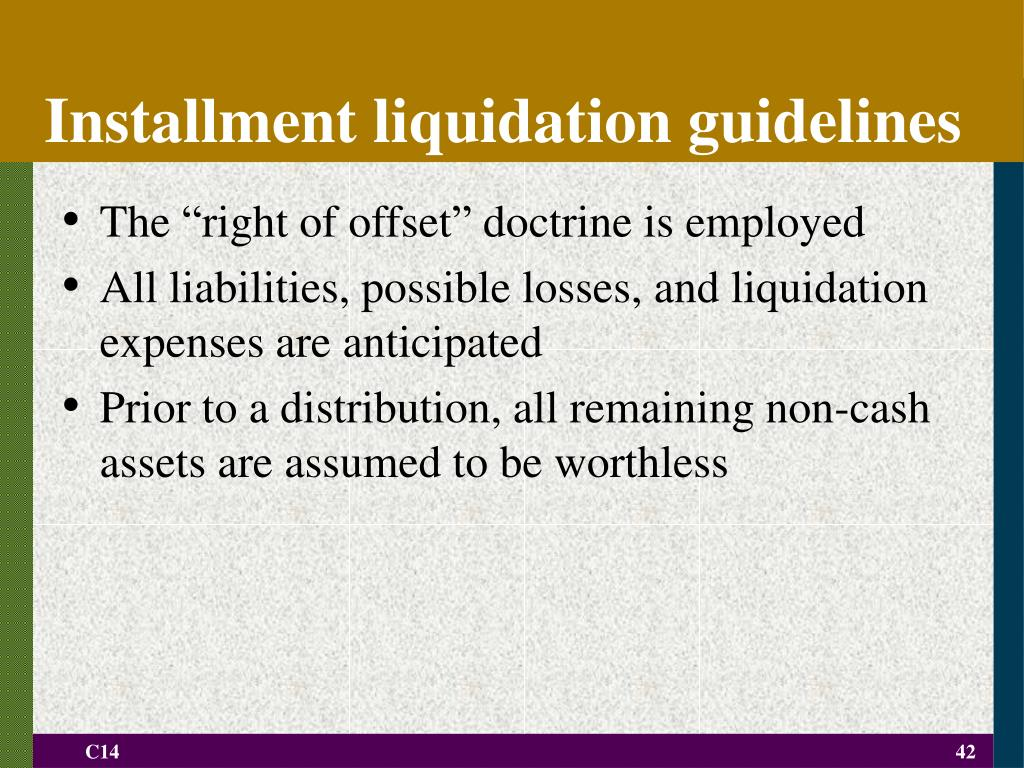 Installment liquidation guidelines