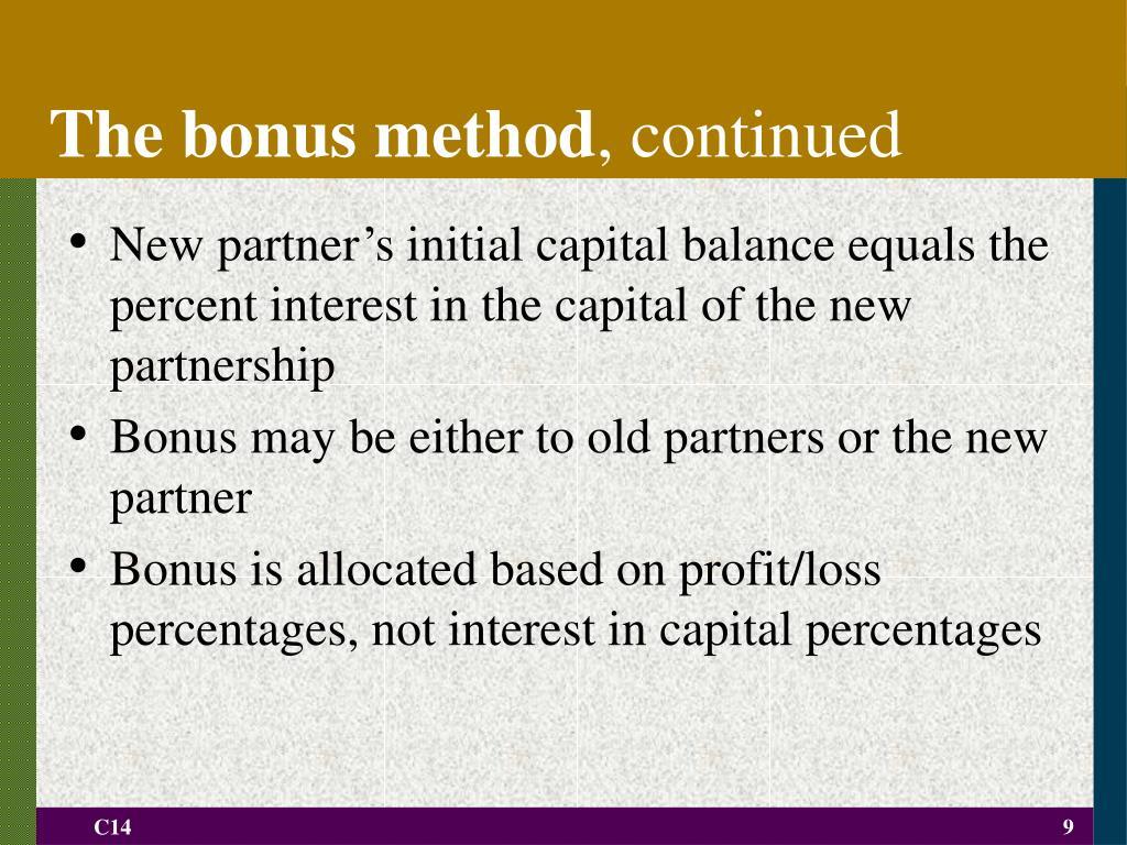 The bonus method