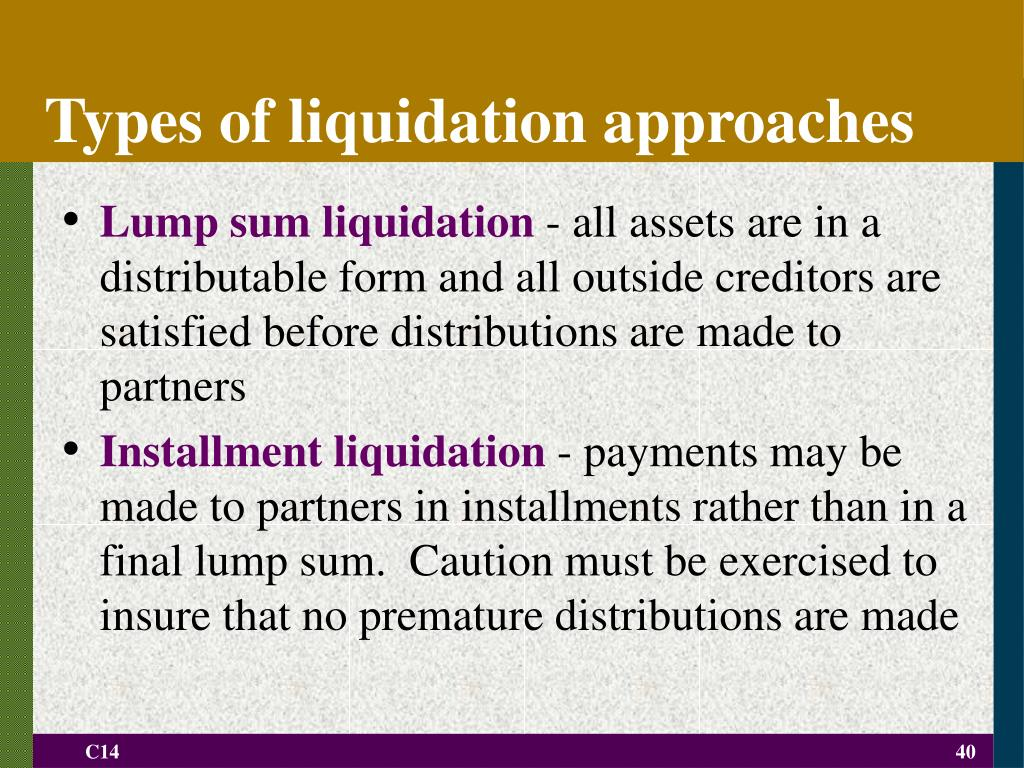 Types of liquidation approaches