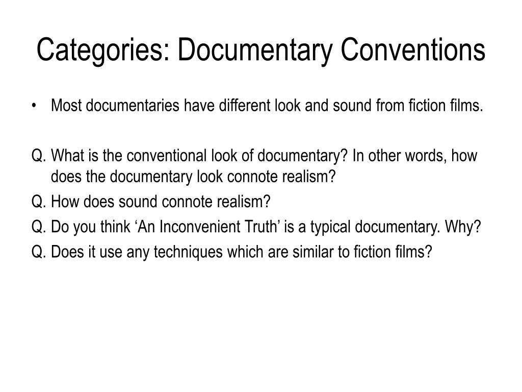 Categories: Documentary Conventions