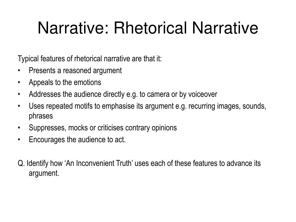 Narrative: Rhetorical Narrative
