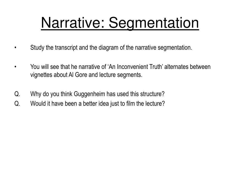 Narrative: Segmentation