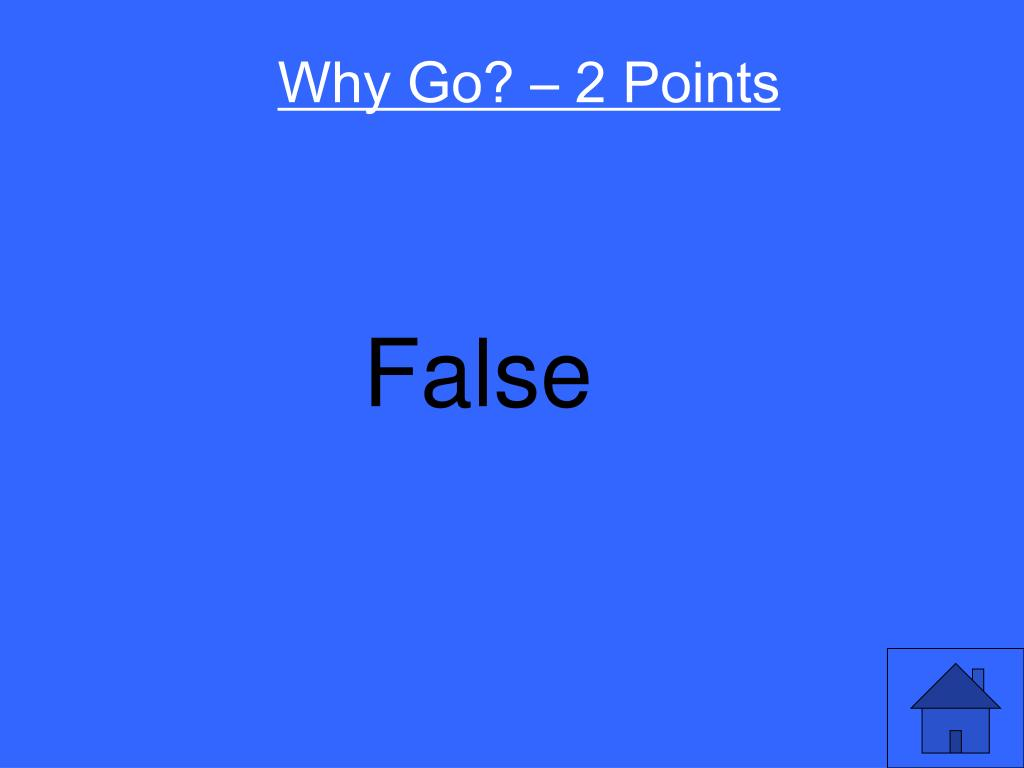 Why Go? – 2 Points
