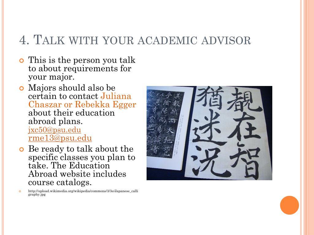 4. Talk with your academic advisor