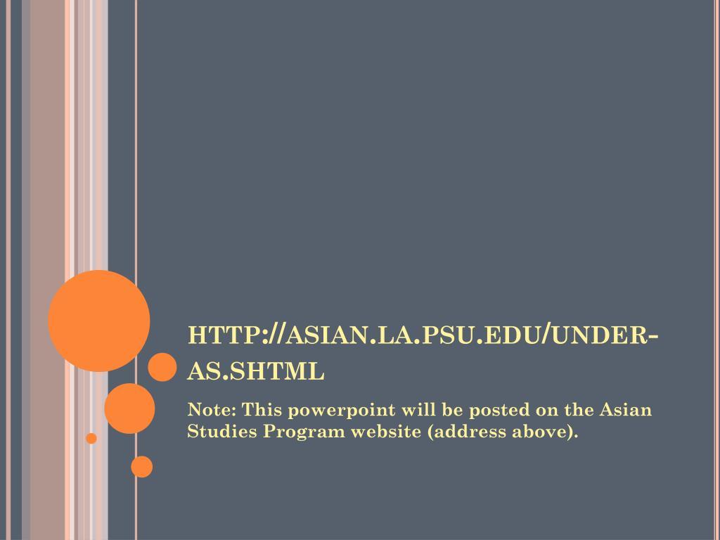 http://asian.la.psu.edu/under-as.shtml