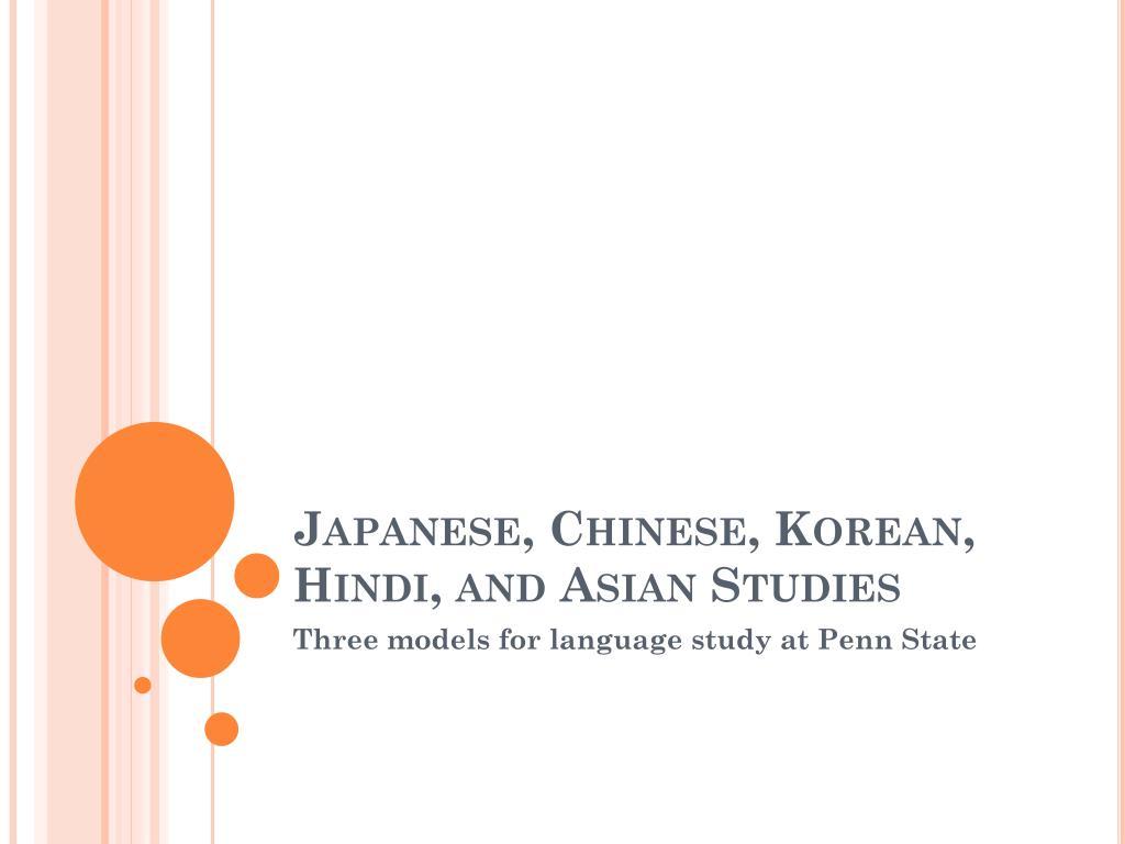 Japanese, Chinese, Korean, Hindi, and Asian Studies