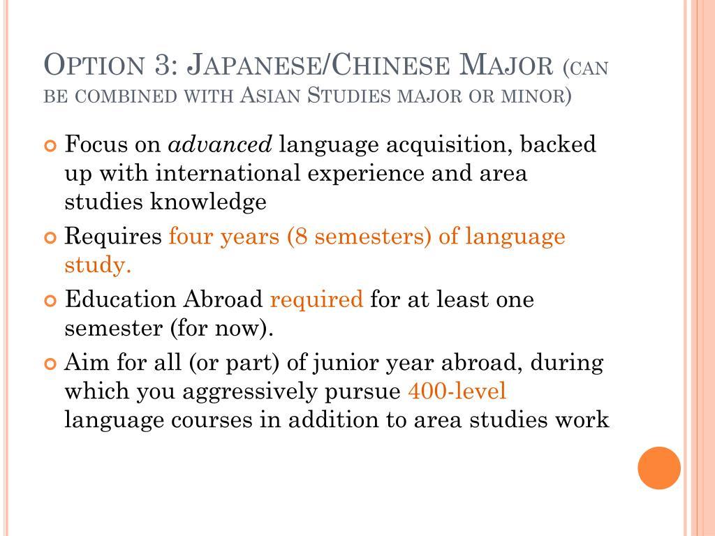 Option 3: Japanese/Chinese Major