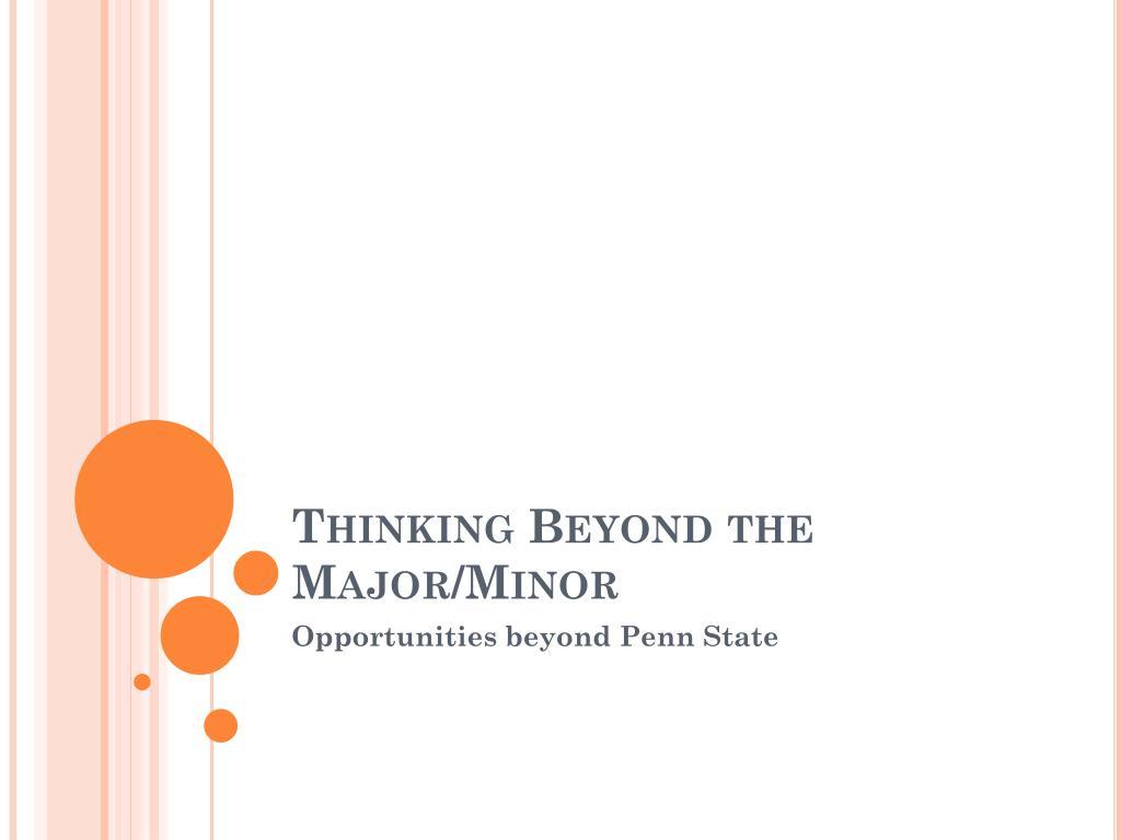 Thinking Beyond the Major/Minor