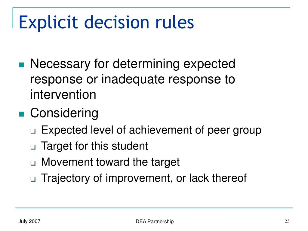 Explicit decision rules