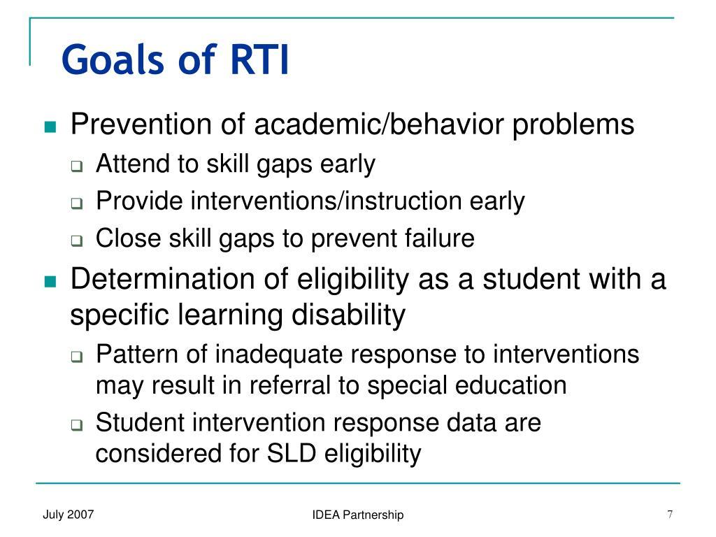 Goals of RTI