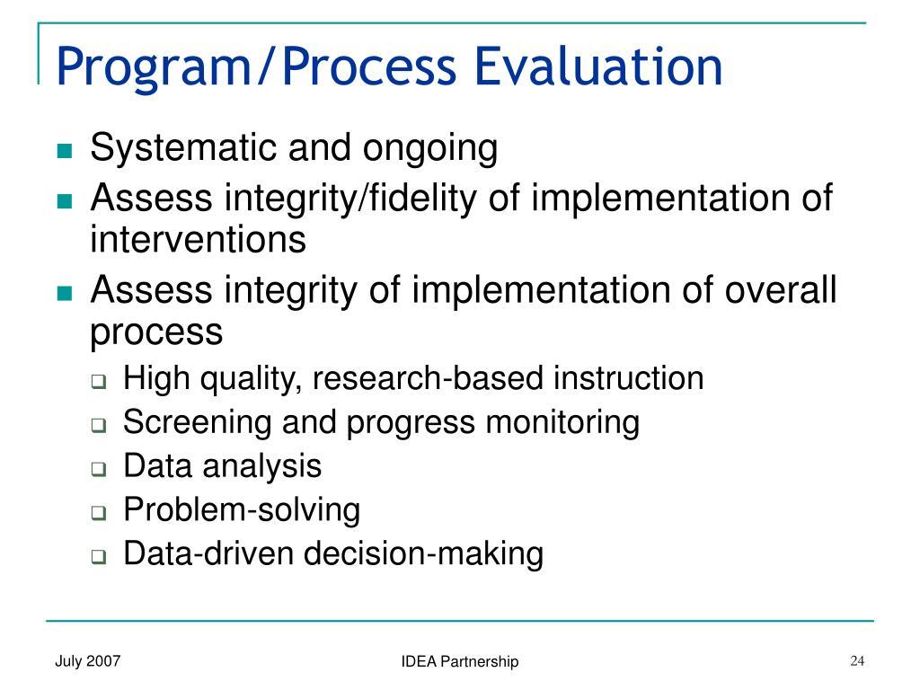 Program/Process Evaluation