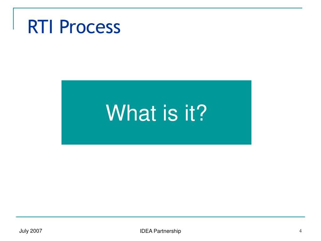 RTI Process