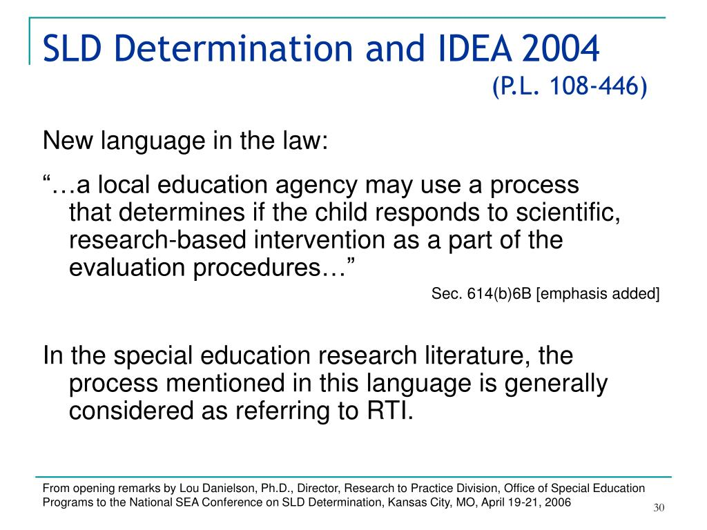SLD Determination and IDEA 2004