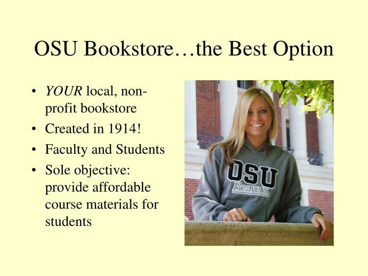 OSU Bookstore…the Best Option