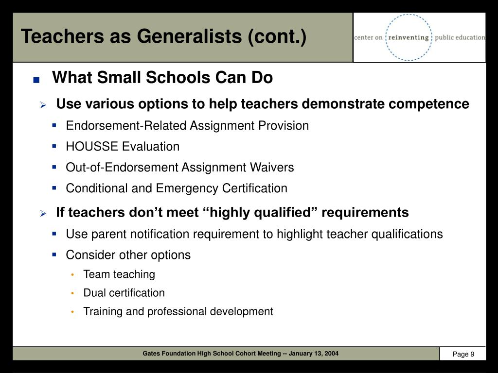 Teachers as Generalists (cont.)