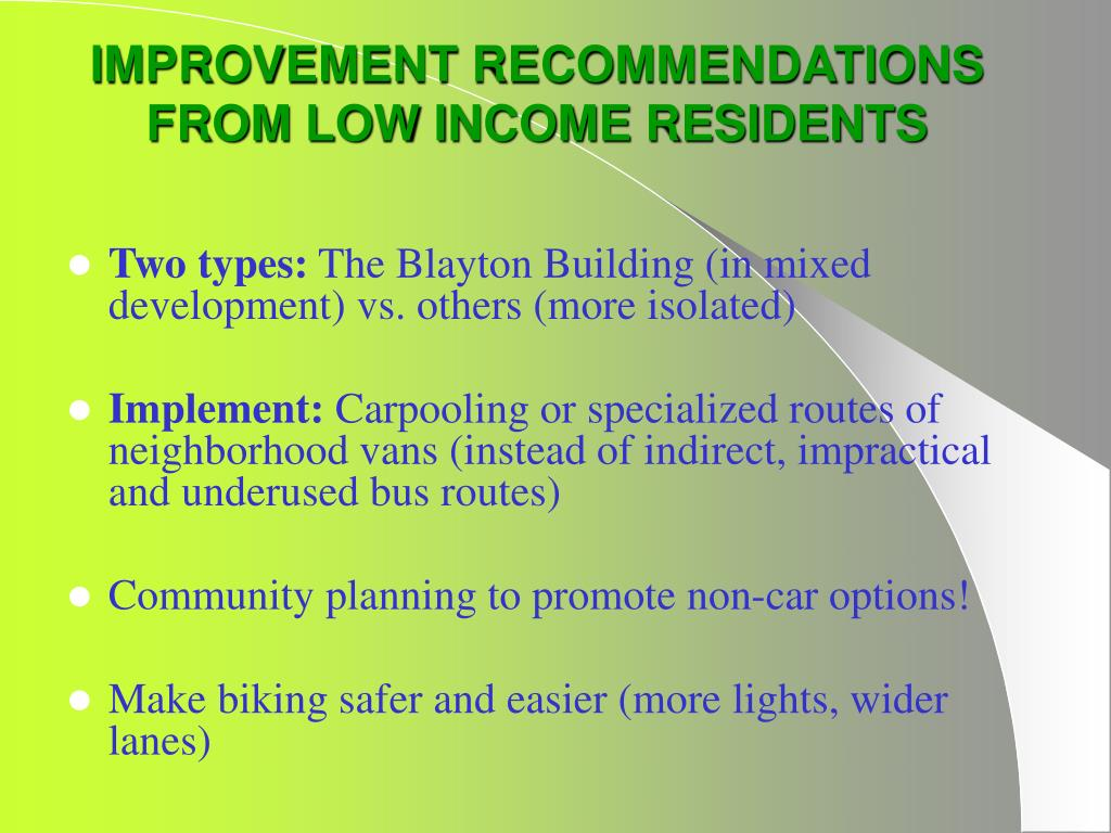 IMPROVEMENT RECOMMENDATIONS FROM LOW INCOME RESIDENTS