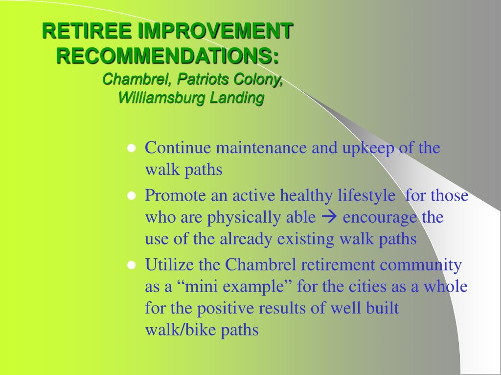 Continue maintenance and upkeep of the walk paths