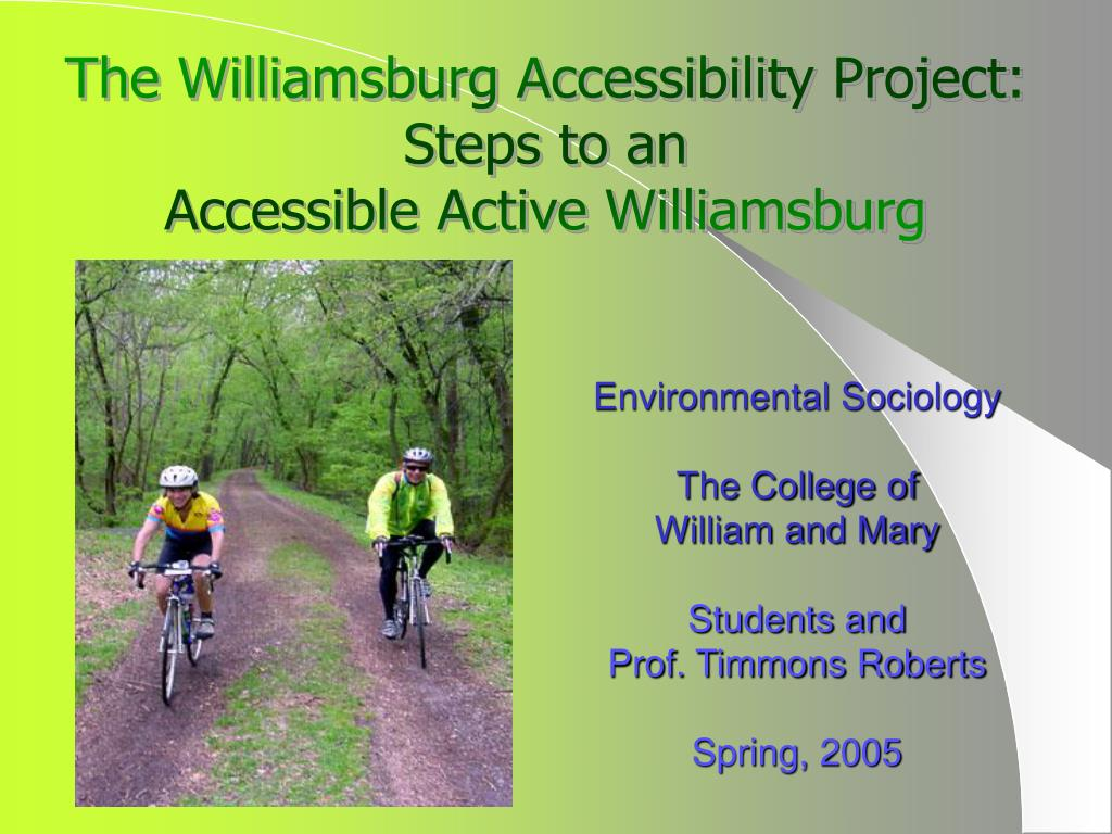 The Williamsburg Accessibility Project: