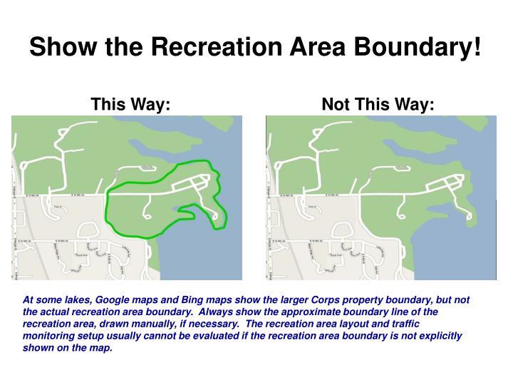 Show the Recreation Area Boundary!