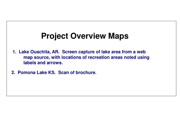 Project Overview Maps
