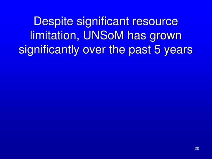 Despite significant resource limitation, UNSoM has grown significantly over the past 5 years