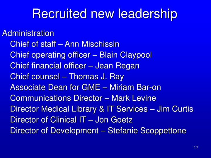 Recruited new leadership