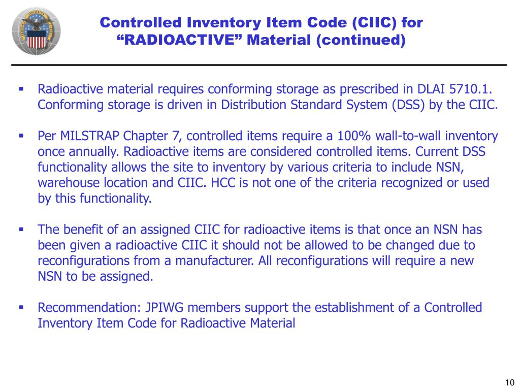 "Controlled Inventory Item Code (CIIC) for ""RADIOACTIVE"" Material (continued)"