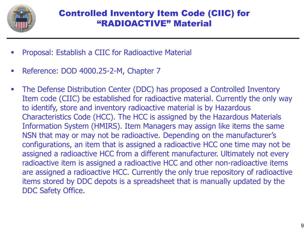 "Controlled Inventory Item Code (CIIC) for ""RADIOACTIVE"" Material"