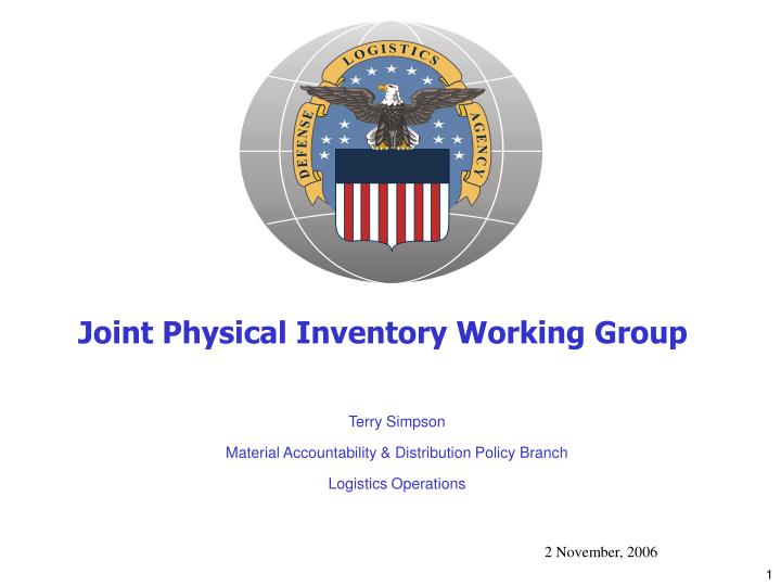 Joint physical inventory working group