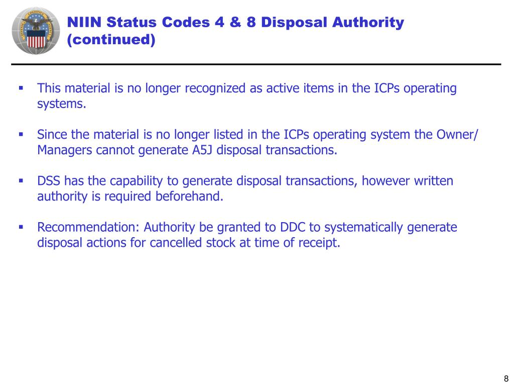 NIIN Status Codes 4 & 8 Disposal Authority (continued)