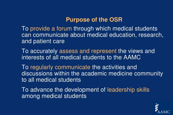 Purpose of the OSR