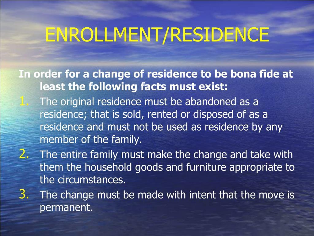 ENROLLMENT/RESIDENCE