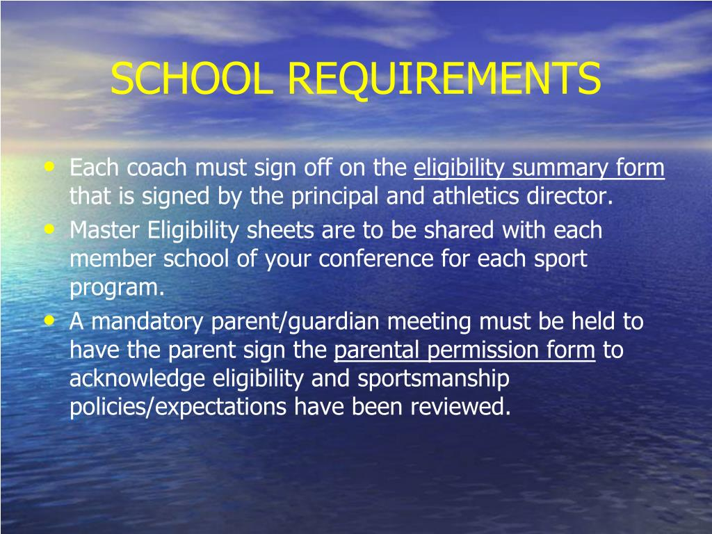 SCHOOL REQUIREMENTS