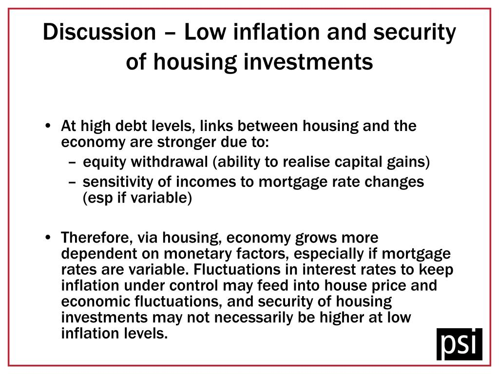 Discussion – Low inflation and security of housing investments