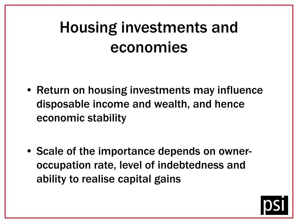 Housing investments and economies